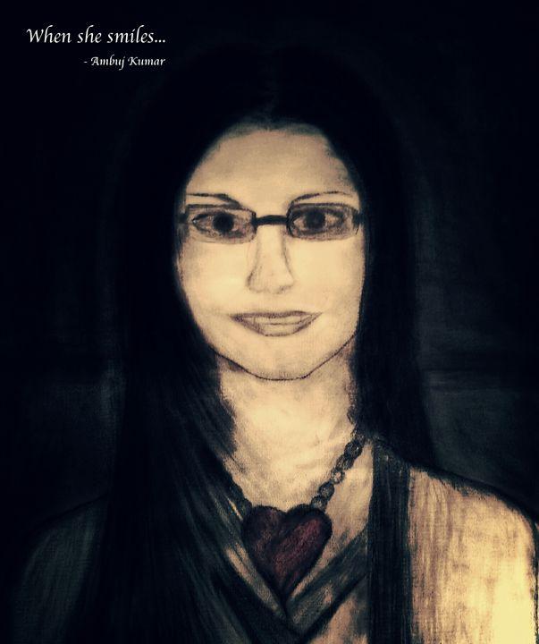 When she smiles... - Ambuj