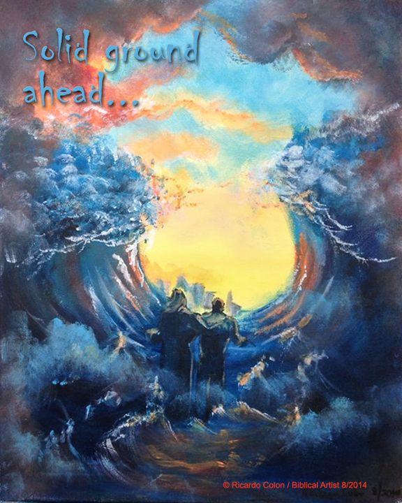 SOLID GROUND AHEAD - Prophetic art/SilentPreacher