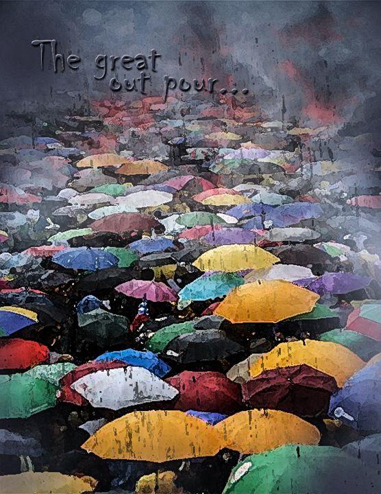 THE GREAT OUT POUR - Prophetic art/SilentPreacher