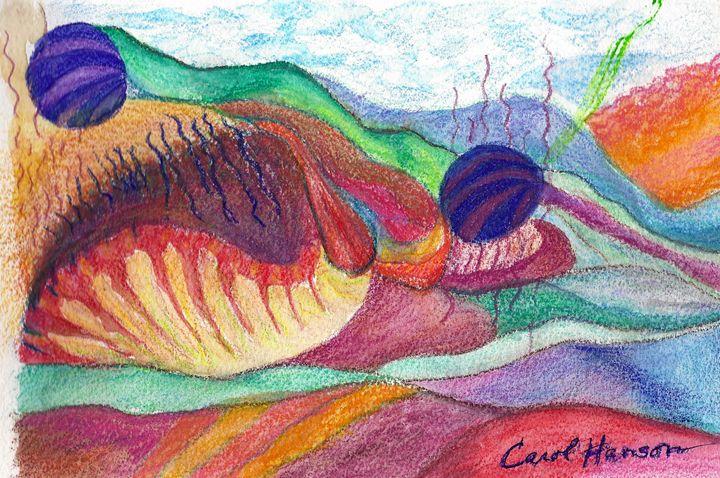 """""""Alien Landscape"""" - CarolHanson, artist"""