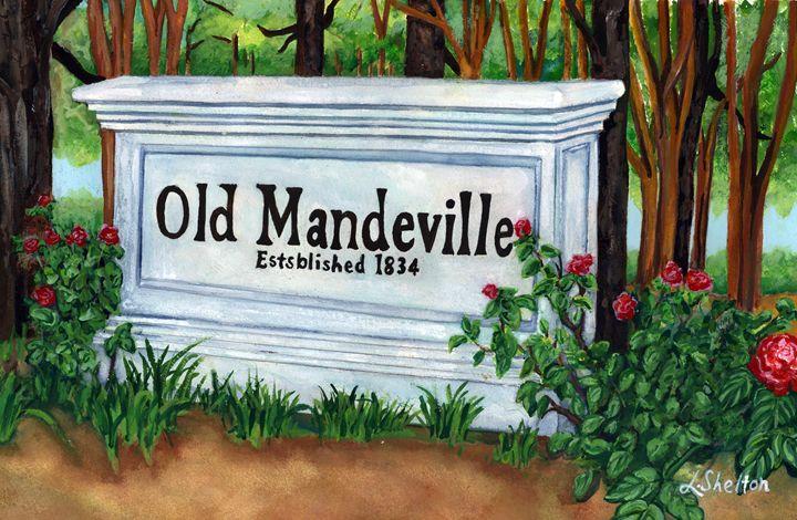 """""""Old  Mandeville"""" - Mandeville, LA - Linda D. Shelton's Paint Box"""