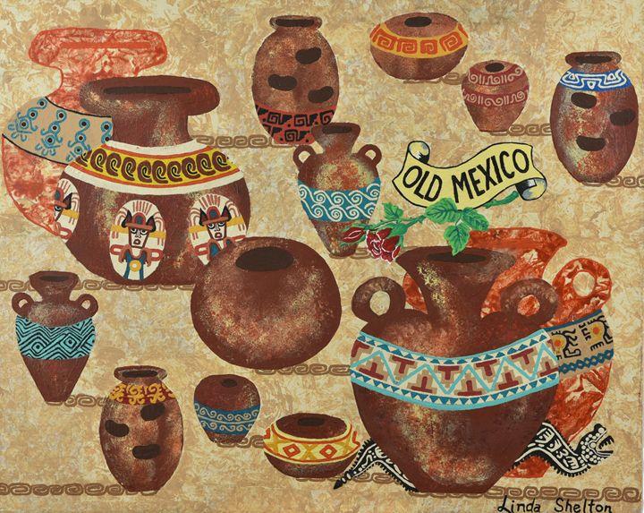 """Old Mexico"" - Linda D. Shelton's Paint Box"