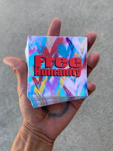 Free Humanity and hearts