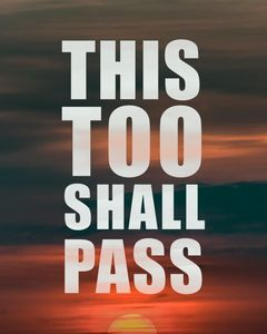 This Too Shall Pass Phrase Over Suns