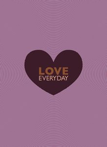LOVE EVERYDAY