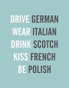 Drive German, Wear Italian...