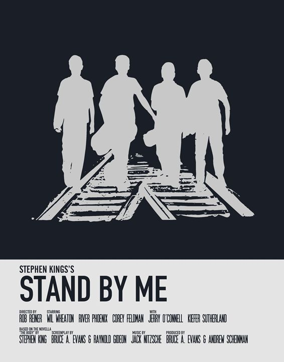 Stand By Me Movie Poster - Relax, You've Found My Gallery.