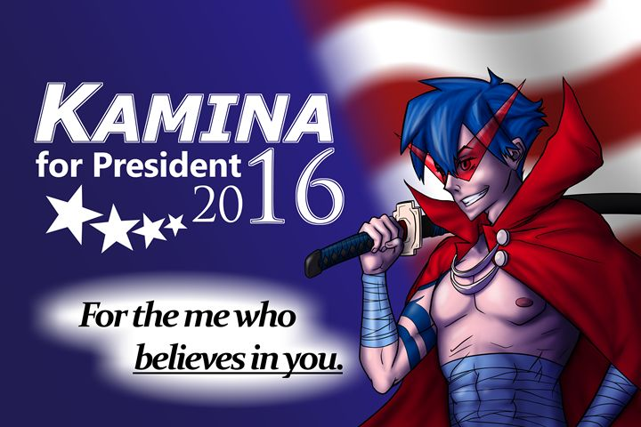 Kamina for President - Shotguntornado