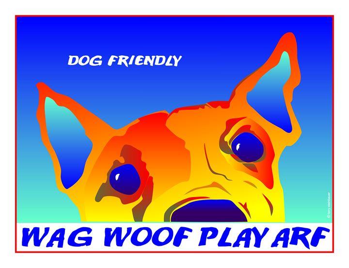 DOG FRIENDLY - LARRY STEINBAUER