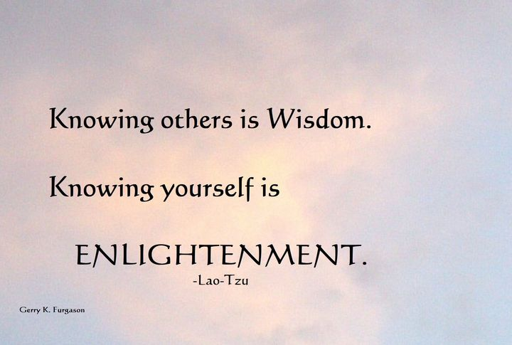 KNOWING OTHERS IS WISDOM - Gerry K. Furgason
