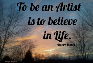 TO BE AN ARTIST HENRY MOORE - Gerry K. Furgason