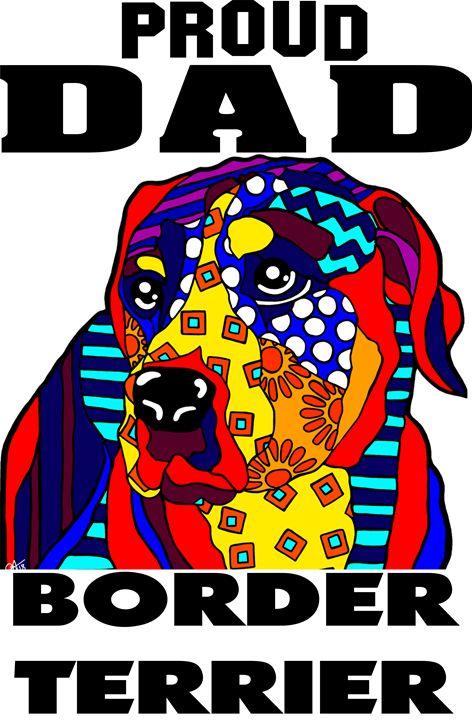 Border Terrier Proud Dad Father Dog - Jackie Carpenter Art