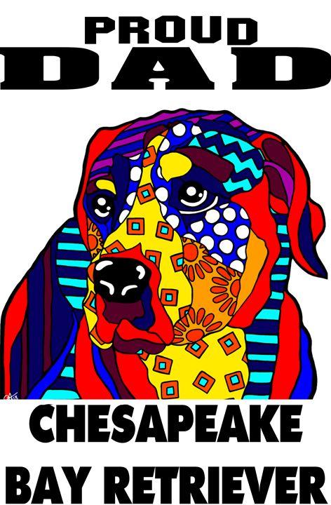 Chesapeake Bay Retriever Proud Dad - Jackie Carpenter Art