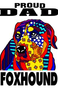 Foxhound Dog Dad Proud Gift Fathers - Jackie Carpenter Art