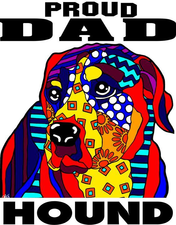 Hound Proud Dad Fathers Gift Dog - Jackie Carpenter Art