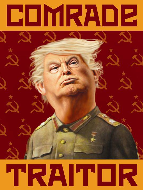 Trump - Comrade Traitor - G. Malecki