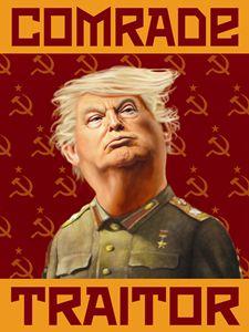 Trump - Comrade Traitor