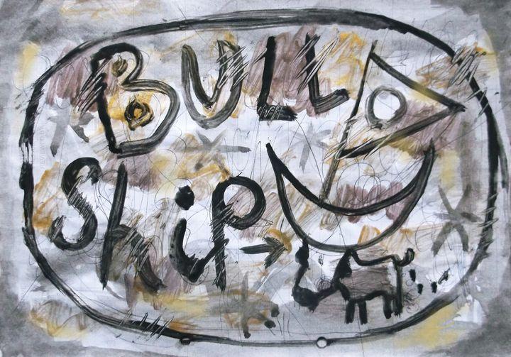 BULL SHIP - woz