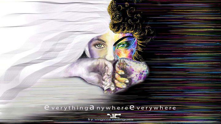 EverythingAnywhereEverywhere - virginia rodrigues