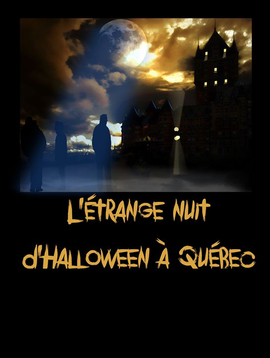 L'étrange nuit d'Halloween à Québec - imaginart