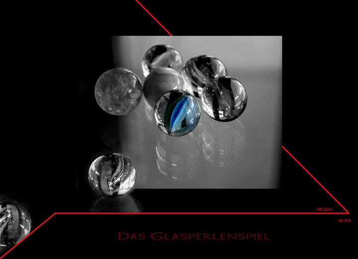 Das Glasperlenspiel - Martina Rathgens Art & Photography