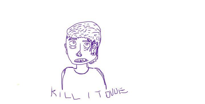 Kill it dude - angry baby boy