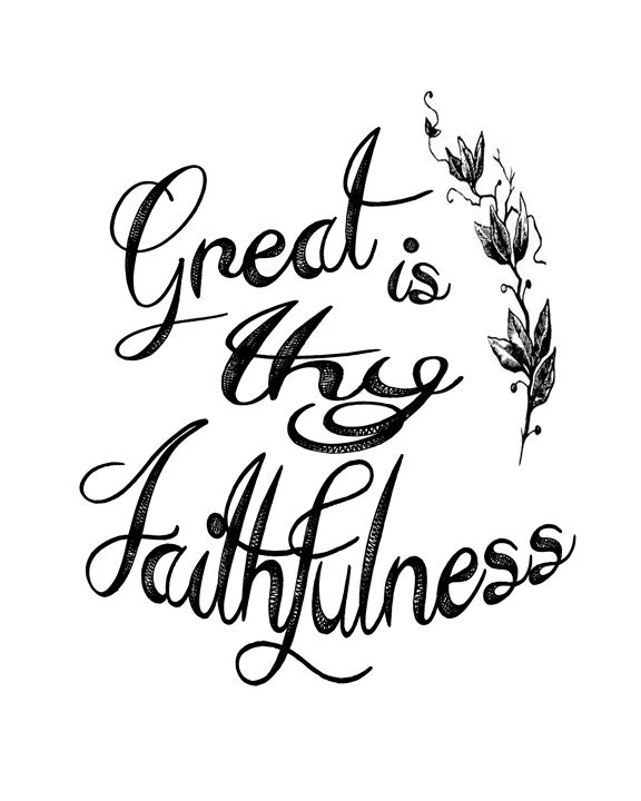 Great Is Thy Faithfulness - The Olive Leaf Prints