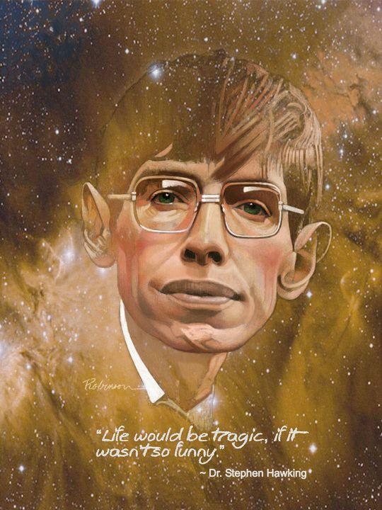 Dr. Stephen Hawking - Dave Robinson's Art Gallery