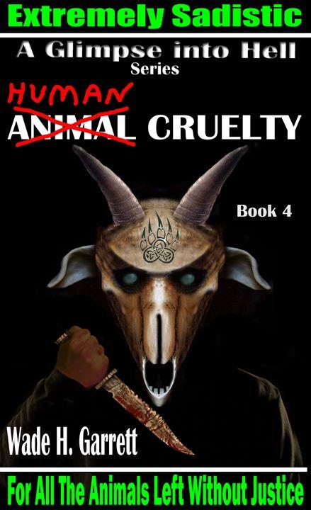 """""""Human Cruelty"""" cover art - Wade H. Garrett"""