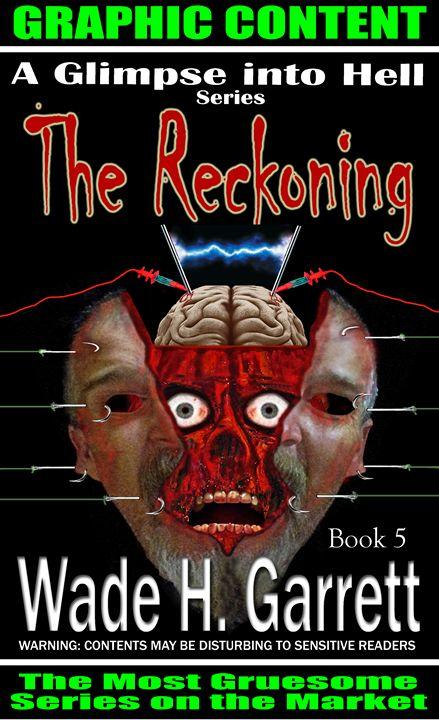 """The Reckoning"" cover art - Wade H. Garrett"