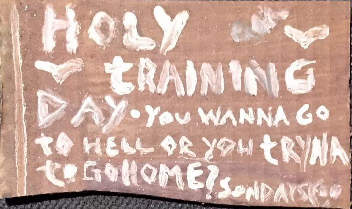 Holy Training Day - Sondayscoo