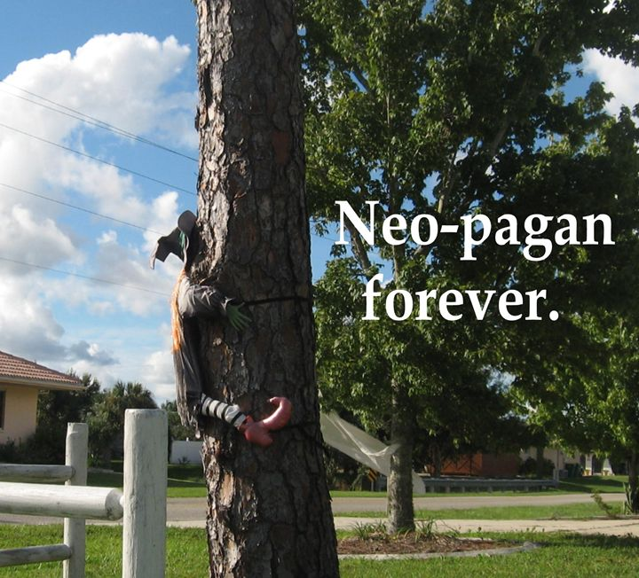 Neo-pagan forever. - My Evil Twin