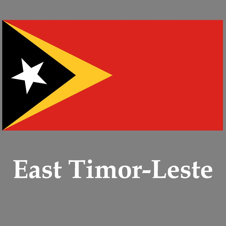 East Timor-Leste Flag And Name - My Evil Twin