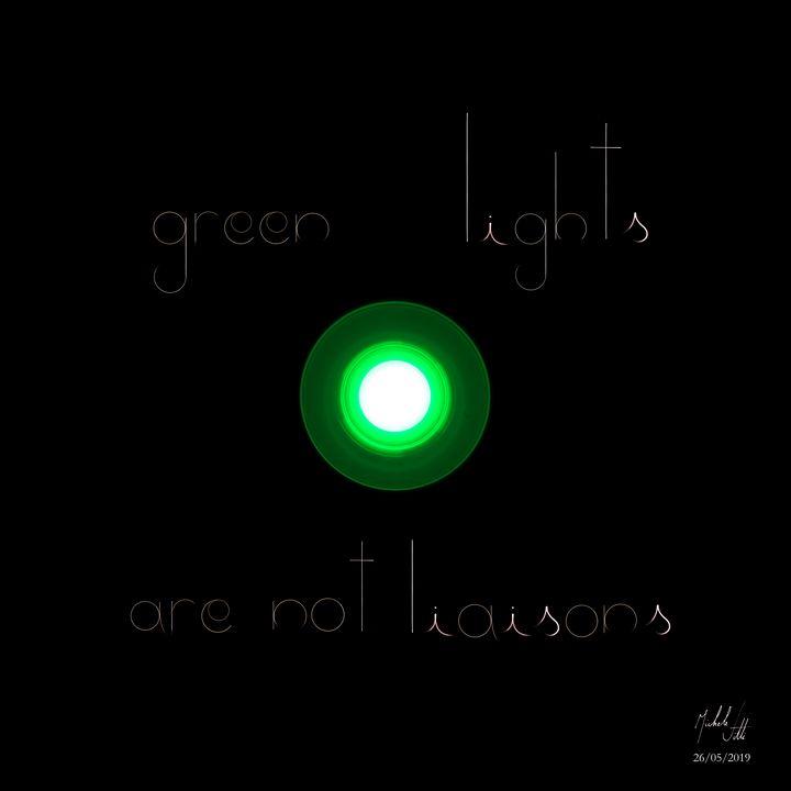 Green lights - Michele Vitti