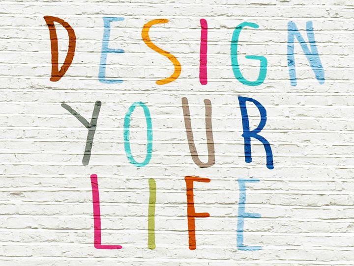 Design your life - Signs Of Life USA