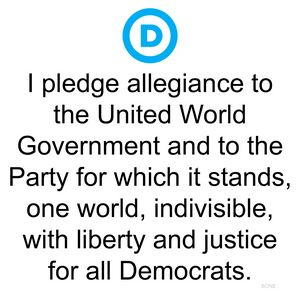 Democrat Party Pledge of Allegiance