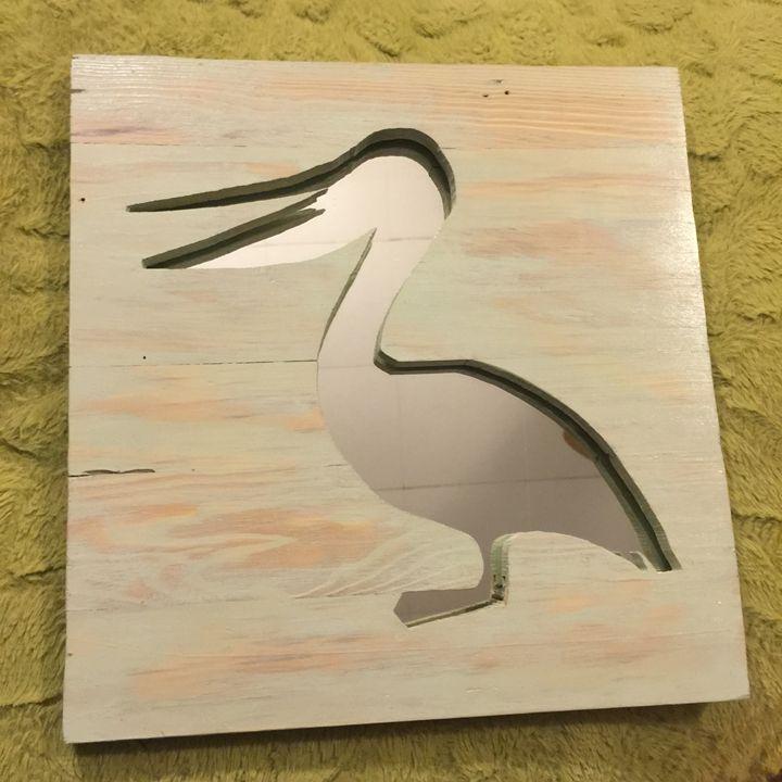 Pelican Mirror Art - #reclaimedbyJake