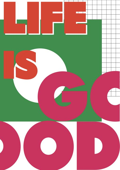 life is good poster - DuxeWrist