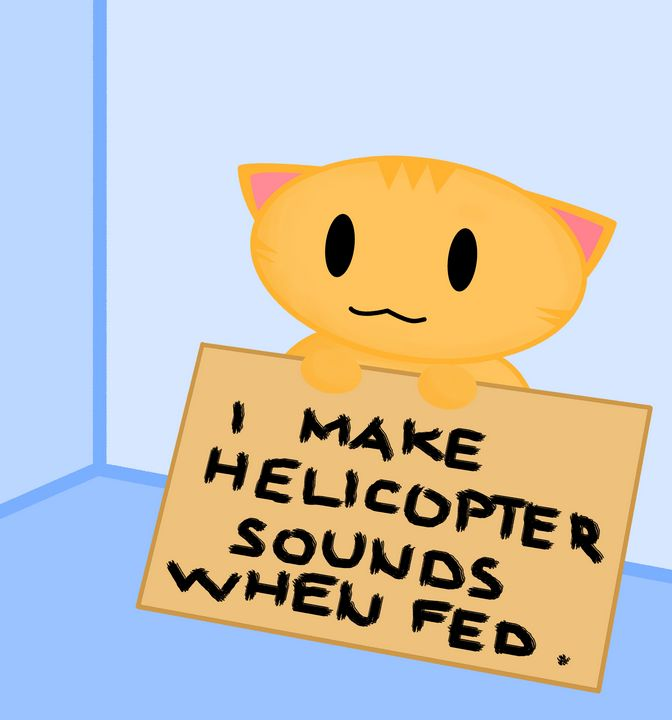 I make helicopter sounds when fed. - Floofs and Maths