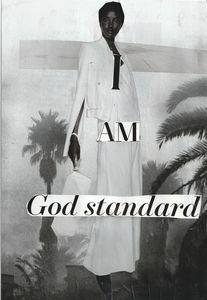 I Am God Standard