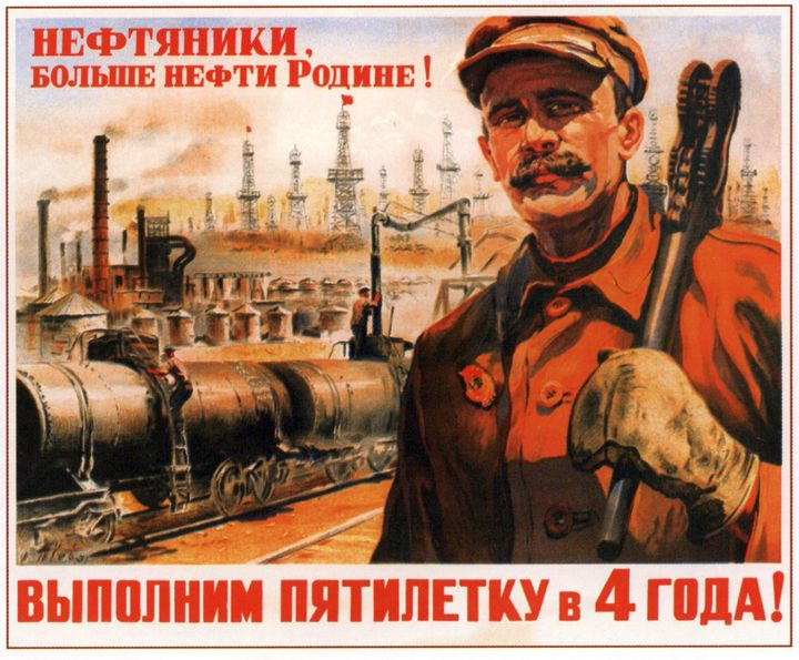 Oil industry workers, more oil for t - Soviet Art