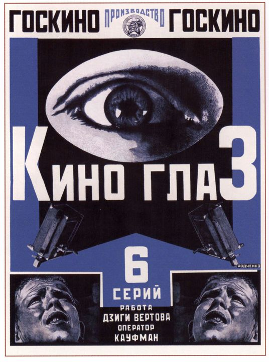 Kino-Eye - Soviet Art