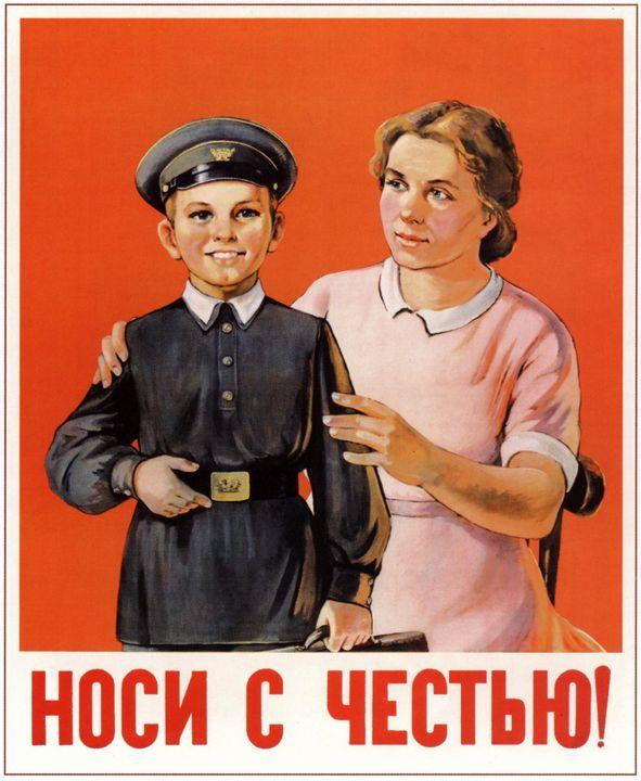 Wear it with pride! (School Uniform) - Soviet Art