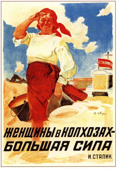 Women at the kolkhozes are great pow - Soviet Art