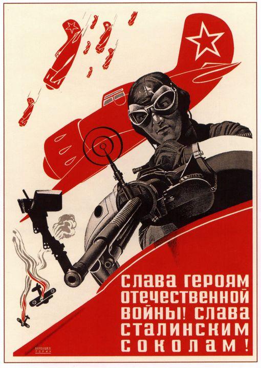 Glory to the heroes of World War II! - Soviet Art