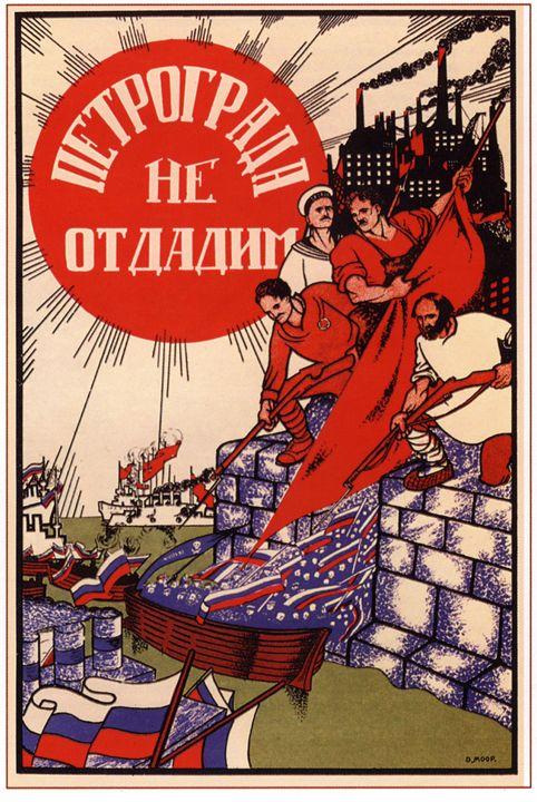 Do not give up Petrograd! - Soviet Art