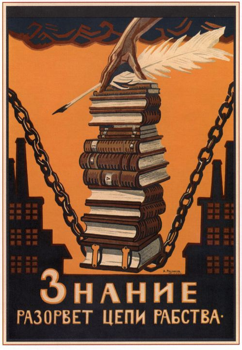 Knowledge will break the chains of s - Soviet Art