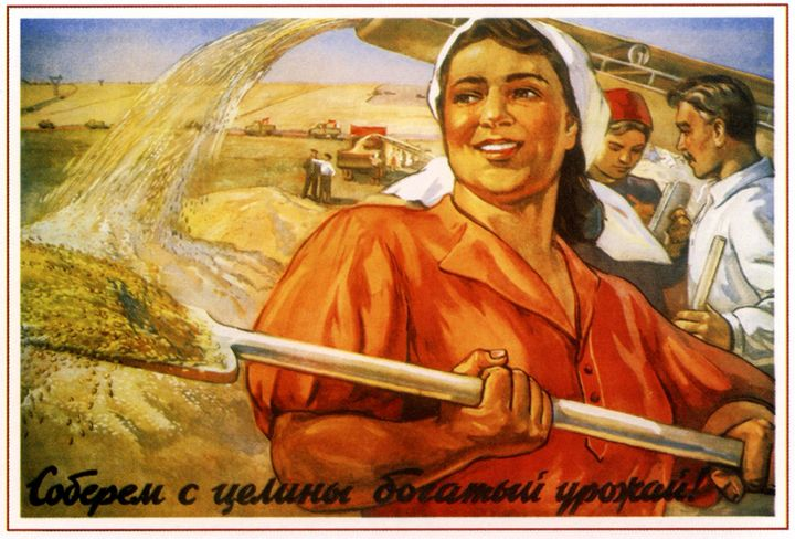 Let's gather the rich harvest from t - Soviet Art