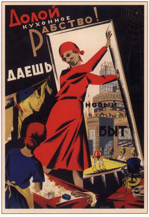 Down with kitchen slavery! Let there - Soviet Art