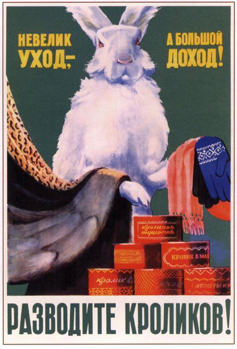 Breed rabbits! - Soviet Art
